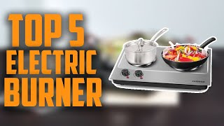Top 5 best electric burner review 2020