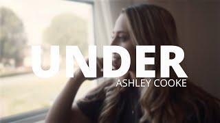 Ashley Cooke Under