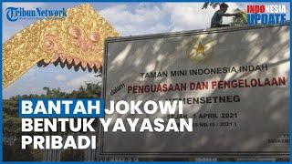TMII Diambil Alih Pemerintah, Mensetneg Bantah Jokowi Bentuk Yayasan Pribadi untuk Mengelola