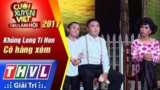 thvl-cuoi-xuyen-viet-tieu-lam-hoi-2017-tap-52-co-hang-xom-khung-long-ti-hon