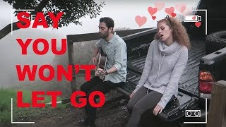 James Arthur - Say You Won't Let Go Cover  | MAHOGANY LOX and PETE MATA |  Music Monday