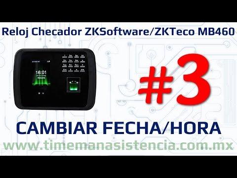 Reloj Checador MB460 [Parte 3] - Fecha y Hora   ZKTeco   Huella Digital   Facial