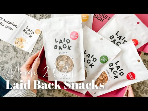 Laid Back Snacks Unboxing March 2021