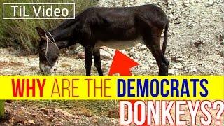 Why are the Democrats donkeys?