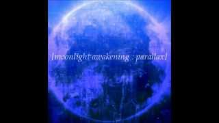 Moonlight Awakening - Parallax