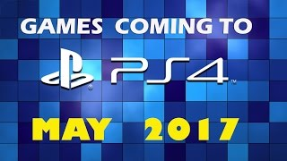 All PS4 Games Of  May 2017