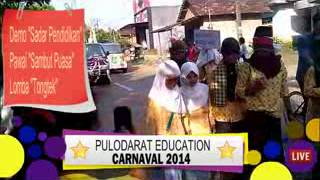 preview picture of video 'Pulodarat Education Carnaval 2014   Marhaban Yaa Ramadhan 1435 H'