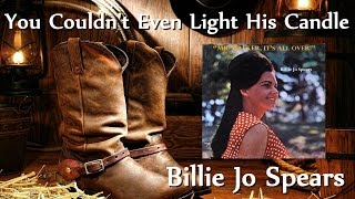 Billie Jo Spears - You Couldn't Even Light His Candle