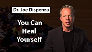 Dr Joe Dispenza   The Scientific Proof That You Can Heal Yourself