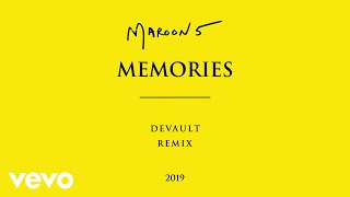 Maroon 5 - Memories Devault Remix (Official Audio)