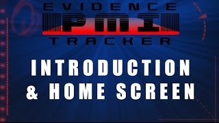 PMI Evidence Tracker 7 Introduction & New Home Screen