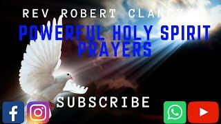 POWERFUL HOLY SPIRIT PRAYERS   PST ROBERT CLANCY