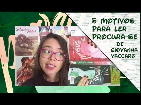 5 MOTIVOS PARA LER PROCURA-SE , de Giovanna Vaccaro | Kemiroxtv