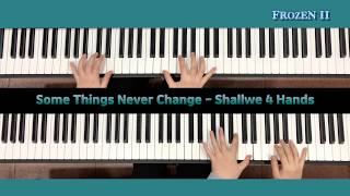 겨울왕국2 OST-Some Things Never Change(4hands)