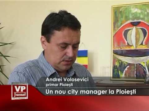 Un nou city manager la Ploiesti