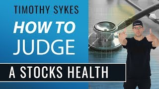 How To Judge A Stocks Health