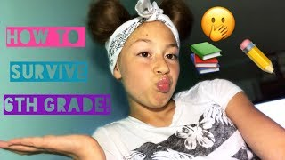 How To Survive 6th Grade | Do's & Dont's