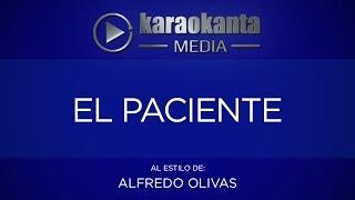 Karaokanta - Alfredo Olivas - El paciente