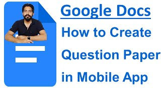 How to Create Question Paper  in Google Docs From Mobile App in Hindi