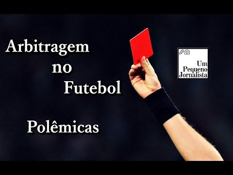 Arbitragem no Futebol (Polêmico!)
