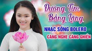lk-nhac-song-bolero-duong-tim-bang-lang-hoi-anh-hoi-em-nhac-song-tru-tinh-bolero-nghe-la-phe