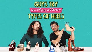 Ok Tested: Guys Try Identifying Different Types Of Heels