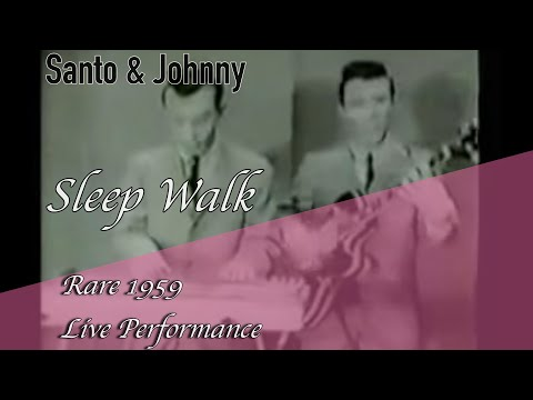 Sleep Walk (1959) (Song) by Santo & Johnny