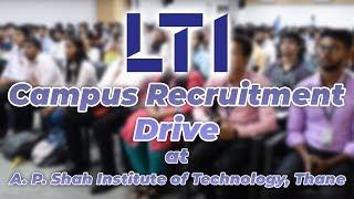 LTI in A. P. Shah Institute of Technology   Campus Recruitment Drive   JOB4U   APSIT