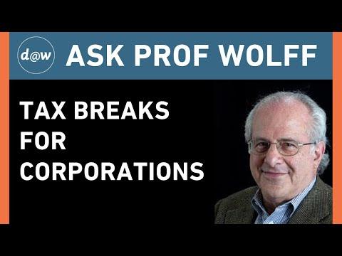 AskProfWolff: Tax Breaks for Corporations