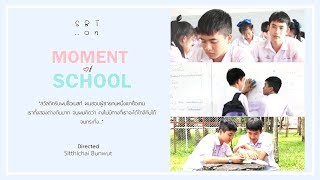 หนังสั้น Moment of School (Official) - dooclip.me