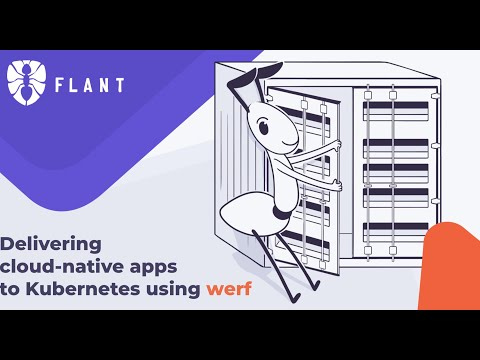 Delivering cloud-native apps to Kubernetes using werf
