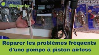 Réparer les problèmes fréquents d'une pompe à piston airless.
