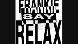 Frankie Goes to Hollywood - Relax