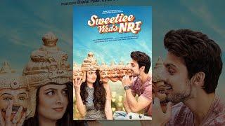 Sweetiee Weds NRI - YouTube