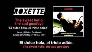 "ROXETTE — ""The sweet hello, the sad goodbye"" (Spanish - English Subtitles)"