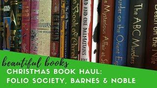 Christmas Book Haul | Folio Society & Barnes and Noble Leatherbound Classics | Beautiful Books
