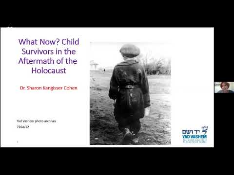 What Now? Child Survivors in the Aftermath of the Holocaust - Dr. Sharon  Kangisser-Cohen