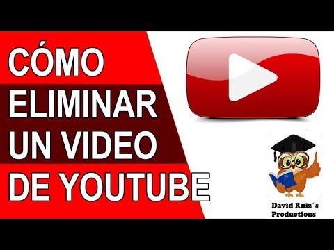 Cómo eliminar un video de YOUTUBE 2019 - FÁCIL y RÁPIDO