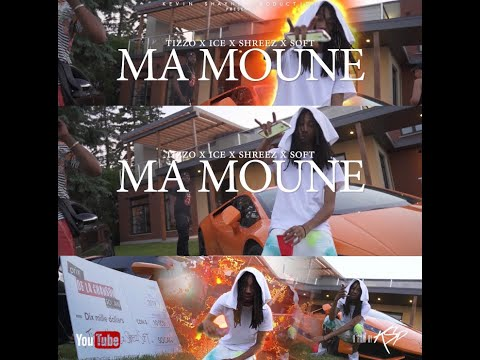 Tizzo x Ice x Shreez x Soft - Ma Moune (Clip Officiel)