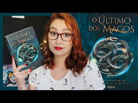 O Último dos Magos (Lisa Maxwell) | Resenhando Sonhos