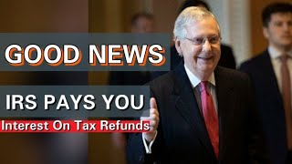 Stimulus Update | IRS Pays Interest on Tax Refunds