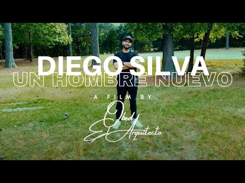 Diego Silva - Un Hombre Nuevo (Video Oficial)