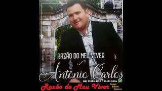 Cantor Antonio Carlos - Razão Do Meu Viver