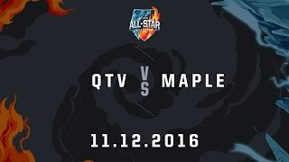 [11.12.2016] QTV vs Maple [Solo 1v1][AllStar 2016]