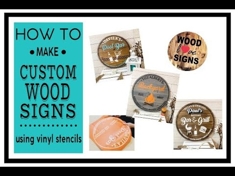 How to Make Custom Wood Signs Using Vinyl Stencils/DIY Wood Signs