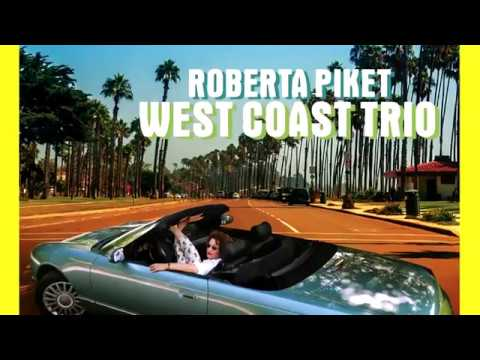 Roberta Piket: West Coast Trio - Official EPK online metal music video by ROBERTA PIKET