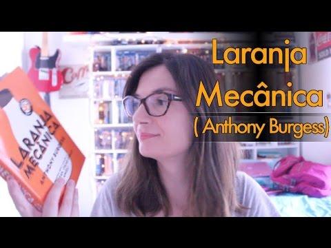 Laranja Mecânica (Anthony Burgess)