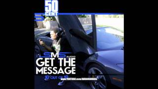 50 Cent- SMS Get The Message(-Twitter@airbornebull)