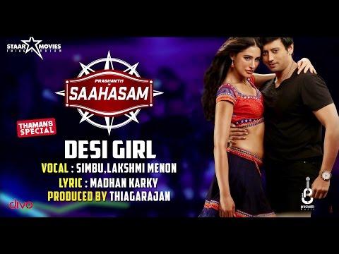 Desi Girl - Song Recording Video | Saahasam | Simbu, Lakshmi Menon | Prashanth | Thaman SS