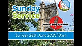 Sunday Service - Sunday 28th June 2020